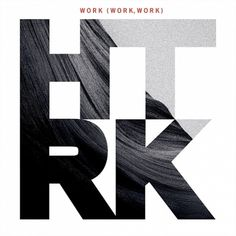 HTRK presents Work (work, work) - Ghostly International