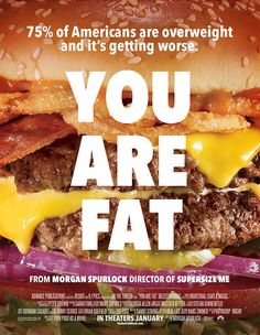 You are FAT