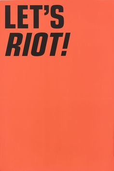 Making Your Mum Scream Since1990 #type #riot