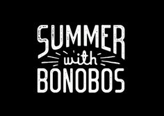 Bonobos_Web_summer.jpg #typography