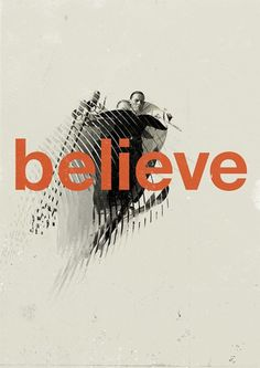 Marius Roosendaal—MSCED '11 #believe #design #graphic #poster