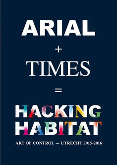 Hacking Habitat – Art of Control