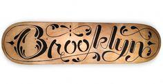 Brooklyn #script #typography #skateboard #wood #paint #made #york #type #hand #brooklyn #new