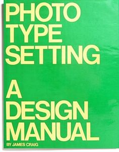 Photo Type Setting: a Design Manual ($20-50) — Svpply #vintage #photo type setting #design manual #large typography