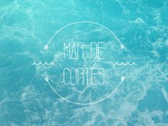 Mar de Cortés // Bahía Type #sonora #bay #mxico #sea #kestudio #type #blue #coast