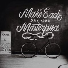 Make Each Day Your Masterpiece by John Wooden #lettering #chalk #art #hand #typography
