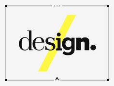 Design #logotype #design #yellow #artwork #minimal #art #poster #type #grey