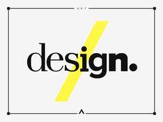 Design #logotype #design #yellow #artwork #minimal #art #poster #type #grey