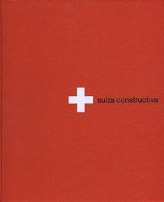 Suiza Constructiva | Flickr - Photo Sharing! #cover #swiss
