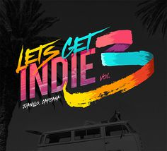 Let's Get Indie Fest Vol. 3