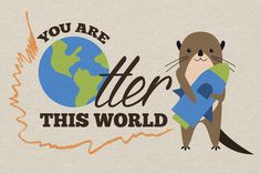 You are otter this world! #otter #world #design #illustration #rocket #animals #cute