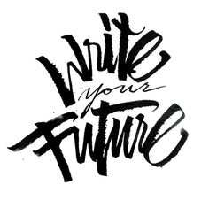 Write Your Future #lettering #typography