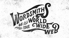 Wordsmith #inspiration #creative #lettering #design #artists #art #hand #typography