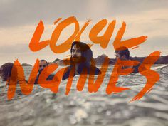 Local Natives #lettering