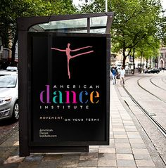 American Dance Institute Branding outdoor signage #branding #design #color #poster #typography