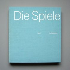 Otl Aicher 1972 Munich Olympics - Books #otl #1972 #aicher #olympics #munich