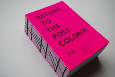 Return to the Postcolony #binding #print #book #typography