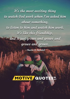 It's the most exciting thing to watch God work