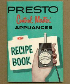 Vintage Cookbook 1960s PRESTO CONTROL MASTER Recipe Book Appliance Manual #layout #vintage