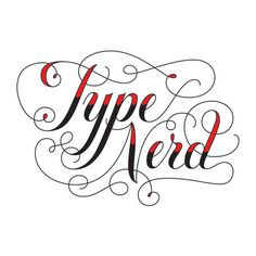 type nerd #typography #type #fancy #nerd #type nerd