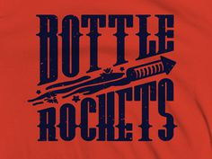 bottle rockets 1 #ryan #brinkerhoff