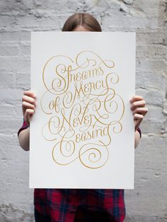 Bottlework Typography poster - Streams of Mercy. Gold screenprint