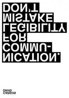 David Carson Poster | Shiro to Kuro #white #black #poster #and #helvetica #typography