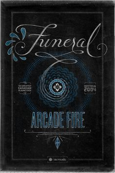 Poster for Arcade Fire's Funeral for CBC Music's Top 100 Canadian Albums List #cbc #arcade #script #lettering #design #fire #poster #music #hand #typography