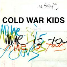 Cold War Kids #typography