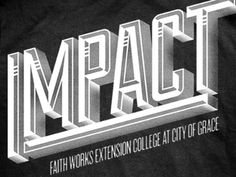 Dribbble - Impact T-Shirt Final by Doug Penick #logo #impact #typography
