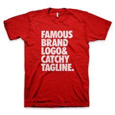 """Famous brand logo and catchy tagline"" T Shirts #red #tagline #tshirt #nike #tee #parody #logo #typography"