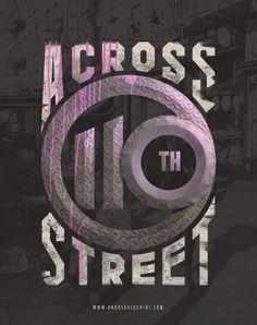 """Across 110th Street"" #harlem #typography #retro"