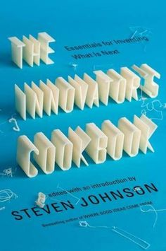 The Innovator's Cookbook innovators cookbook – The Casual Optimist #cover #book