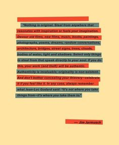 Design Inspiration / I found a nice post regarding this quote on Graphic Hug this morning.How does #jim #original #design #jarmusch