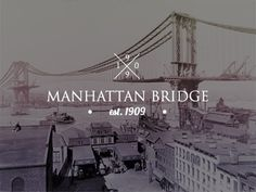 Dribbble - Manhattan Bridge by Sam Stratton #typography #bridge #manhattan #1909