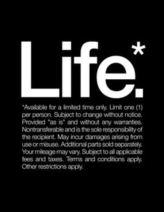 Life.* Available for a limited time only. Art Print #inspiration #quote #black #helvetica #life #typography