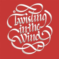 All sizes | Twisting in the Wind | Flickr - Photo Sharing! #lettering #design #graphic #alex #beltechi