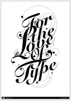 For The Love Of Type