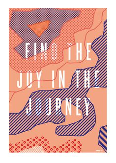 Find the joy in the Journey #quote #journey #map #poster #typography