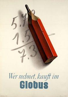 Wer rechnet, kauft im Globus - Galerie 123 - Original Vintage Posters #birkhauser #pencil #swiss #poster
