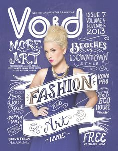 VOID Magazine by Shauna Lynn Panczyszyn #typography #poster #graphic design #hand lettering