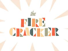 The Fire Cracker #nickerson #fire #cracker #seth