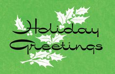 Holiday Greetings with holly