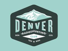 Denver#Badgehunting Club