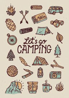 Lets Go Camping by WEAREYAWN