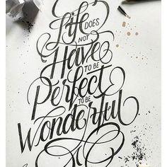 Life does not have to be perfect to be wonderful. By @aaarrriiissss #Designspiration #thatgoodtype #type #typography