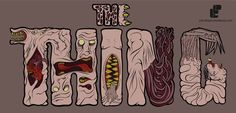 Vectorial | juliusllopis #alien #gore #teeth #gruesome #horror #the #thing #film #typography