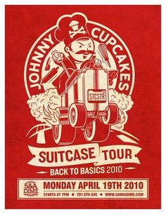 Johnny Cupcakes Suitcase Tour @ 5&A Dime
