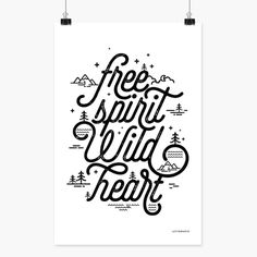 Free spirit. Wild Heart. #poster #wallart #typography #minimal #freedom #free #mindset #illustration