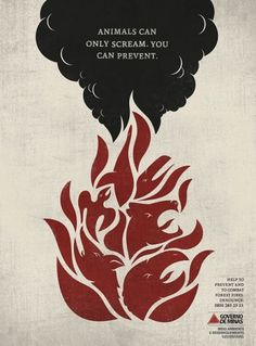 Inspiration from Print Ads | Inspiration #smoke #scream #illustration #fire #poster #animals